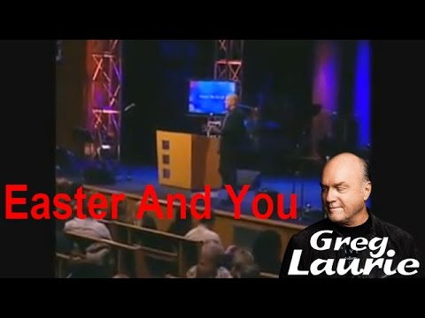 Pastor Greg Laurie Sermons Devotional Exposed Tv  In 2016  Easter And You