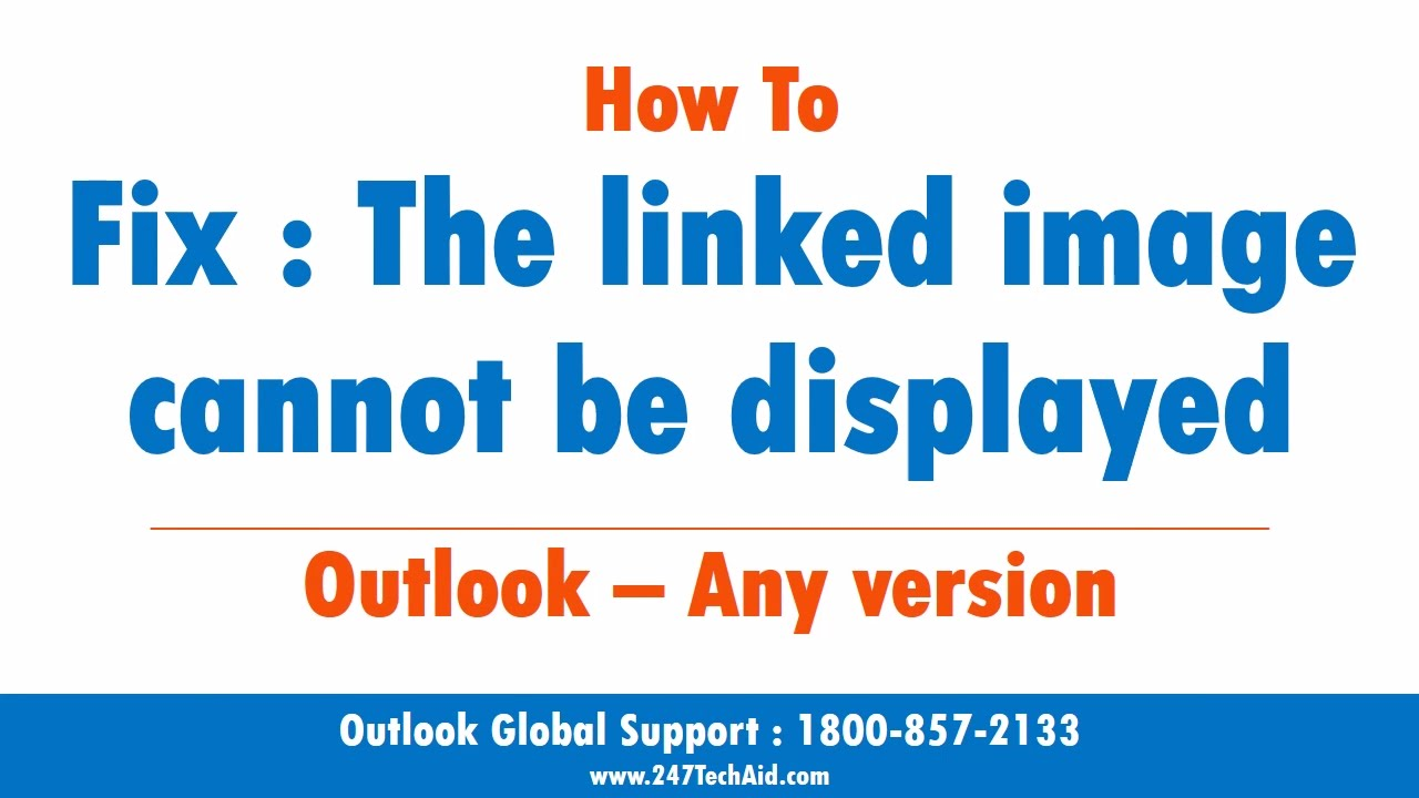 Outlook 2013: How To Fix The Linked Image Cannot Be Displayed - YouTube