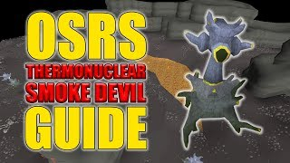 OSRS Thermonuclear Smoke Devil Guide w/ 100 Kills Loot (Easy OSRS Boss Series Episode 5)