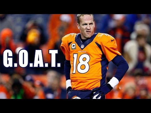 G.O.A.T ( Peyton Manning Tribute Song)