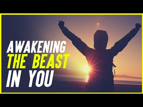 Awakening The Beast In You-Motivational Video
