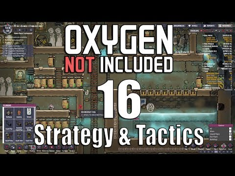 Oxygen Not Included Strategy & Tactics 16: Dozen To One