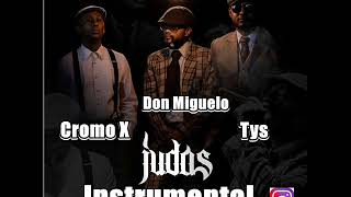 INSTRUMENTAL 🖕🏿 (JUDASL) Tys ❌ Don Miguelo ❌ Cromo X Prod By Nick In Music