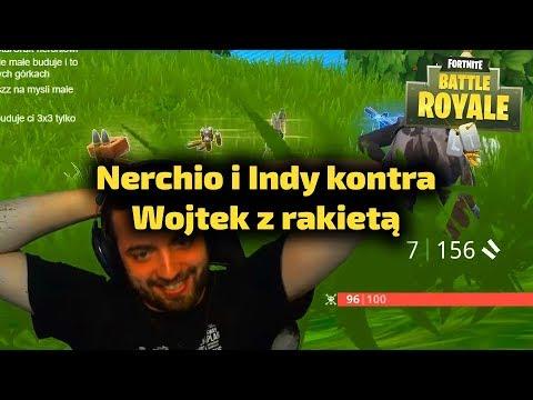 Nerchio i Indy VS Wojtek z rakietnicą - Fortnite Gra Battle Royale Gameplay