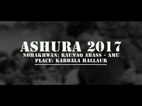 Wasiyyat E Imam Hussain-  Raunaq Hallauri 2017-18 10 Muharram 2017-18 Hallaur
