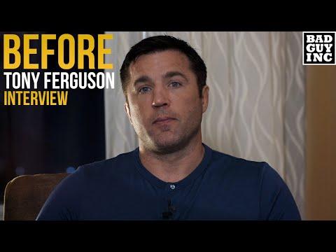 I'm About to Talk to Tony Ferguson...