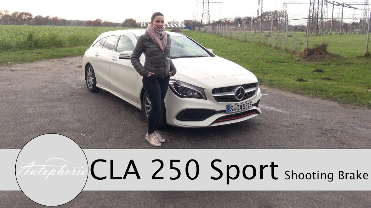 2017 Mercedes Benz Cla 250 Sport Shooting Brake Test X117 Review Autophorie Youtube