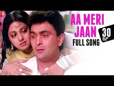 Aa Meri Jaan - Full Song | Chandni | Rishi Kapoor | Sridevi