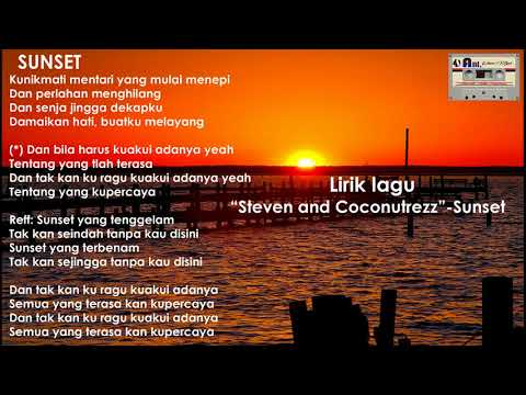 Lrik Lagu Sunset- Steven And Coconut Treez
