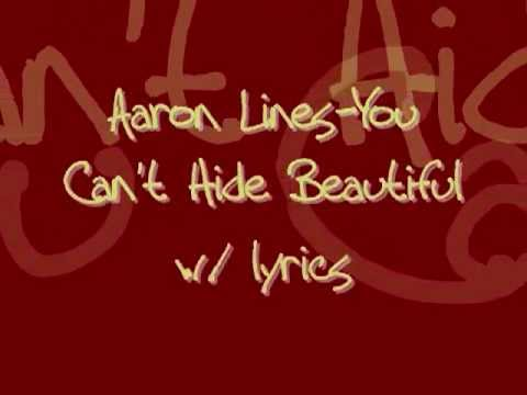 Aaron Lines-Cant Hide Beautiful