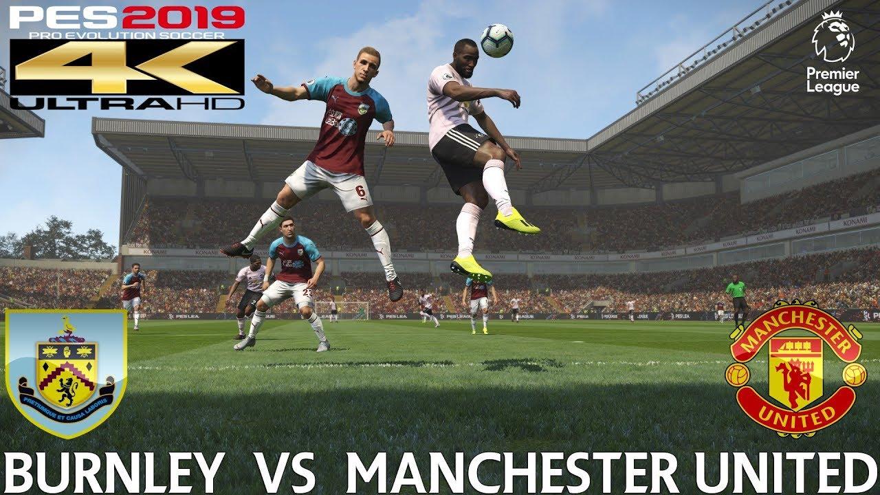 PES 2019 (PC) Burnley v Manchester United | PREMIER LEAGUE ...