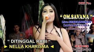 Ditinggal Rabi - NELLA KHARISMA OM.SAVANA Live Serulingmas Banjarnegara