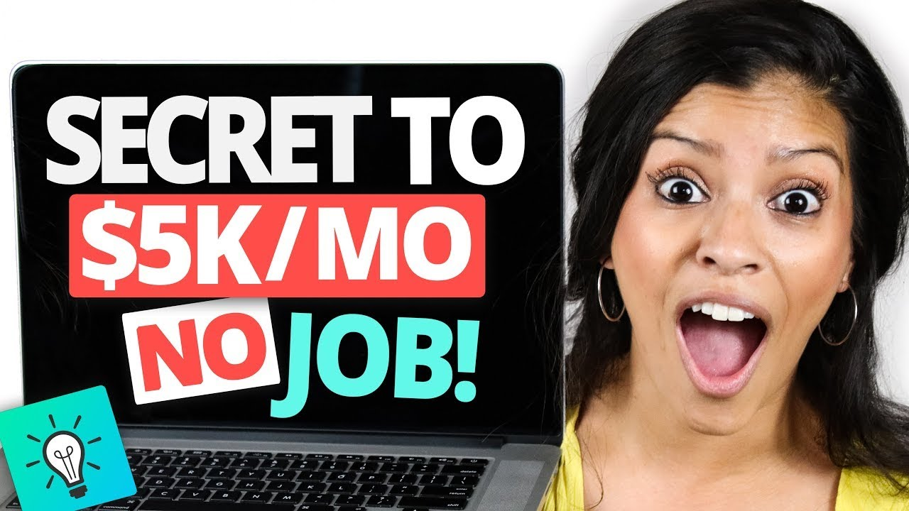 The SECRET To Making $5,000 Per Month With NO JOB Or Skills