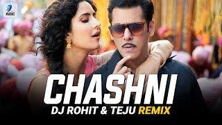Chashni (Remix) | DJ Rohit & Teju | Bharat | Salman Khan | Katrina Kaif