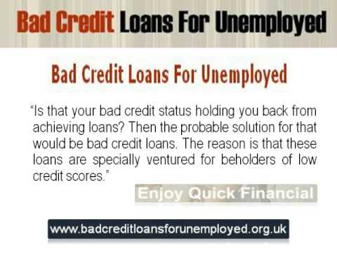 Bad Credit Loans For Unemployed Offer Quick Cash Solutions