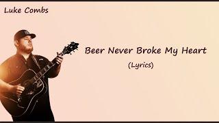 Luke Combs - Beer Never Broke My Heart [Lyrics] mp3