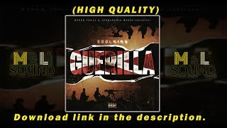 Soolking - Guerilla (BEST QUALITY) .....mp3 link in the Description.