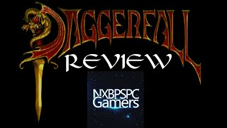 Elder Scrolls II DaggerFall: NXBPSPC Gamers Review