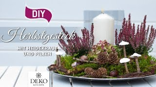 DIY: hübsches Herbstgesteck mit Heidekraut [How to] Deko Kitchen