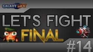 Galaxy life: Let's fight épisode FINAL (commenté)! Envoie la sauce!