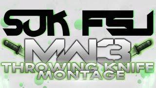 SUK FSU - Episode 25 (MW3 Throwing Knife Montage)