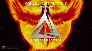 Solax - Light Phoenix (Original Mix)