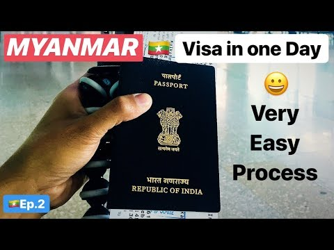 HOW TO GET MYANMAR VISA IN JUST ONE DAY