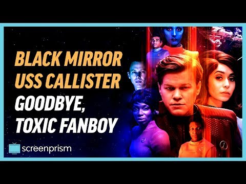 Download Youtube: Black Mirror USS Callister: Goodbye, Toxic Fanboy
