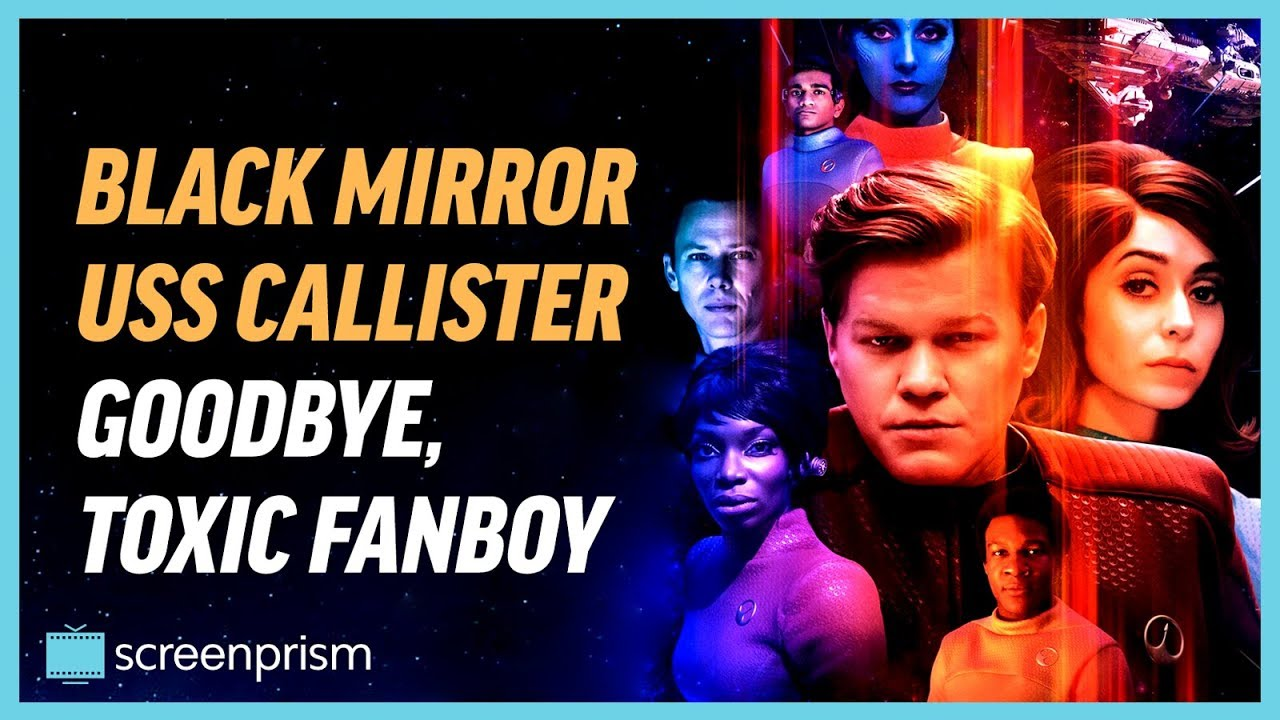 Download Black Mirror USS Callister: Goodbye, Toxic Fanboy