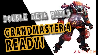 Anthem. Double Meta Colossus build. God of Thunder. Melee spammer and Vassa arc. Grandmaster 4 ready