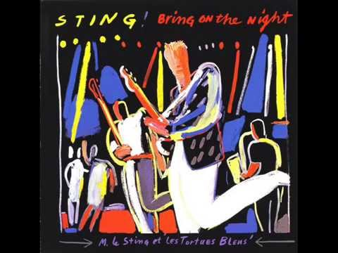 Sting - Bring on the night/When the world is running down - Live in Paris 1986.