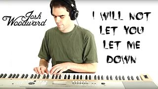 """Josh Woodward: """"I Will Not Let You Let Me Down"""" (Official Vi..."""