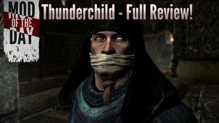 Skyrim Mod of the Day - Episode 243: Thunderchild (Full Review & Walkthrough)