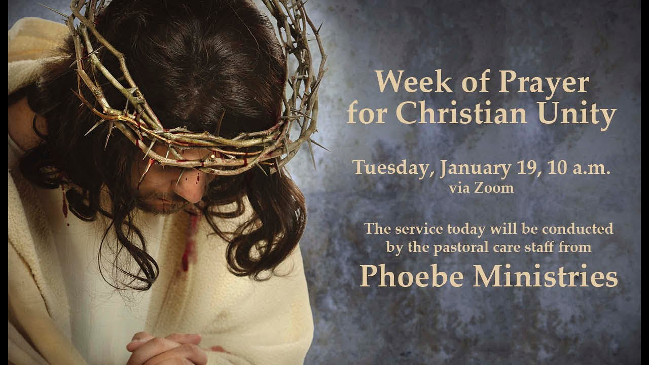 Week of Prayer for Christian Unity - Phoebe Ministries