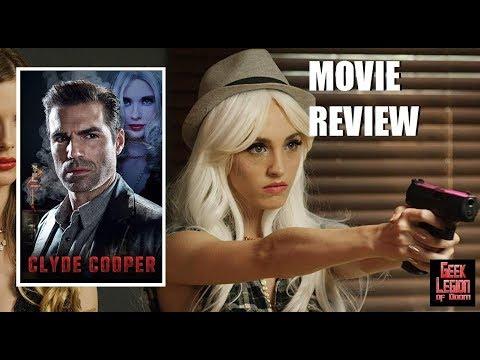 CLYDE COOPER ( 2018 Abigail Titmuss ) Noir Thriller Action Movie Review
