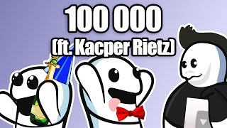100 000 (ft. Kacper Rietz)