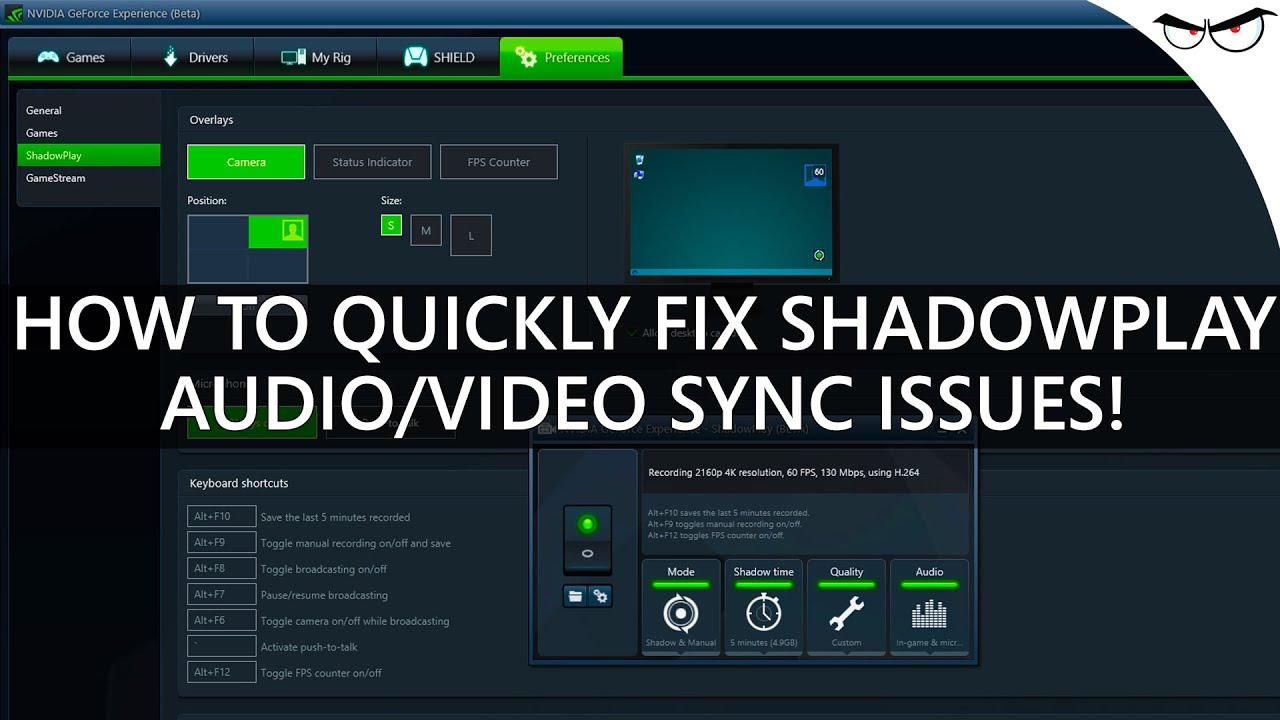 How to Fix ShadowPlay Audio / Video Sync Issues! [NVIDIA ...