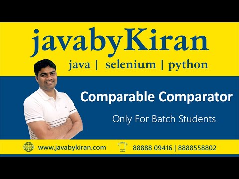 Comparable Comparator-By Kiran Sir-JAVA By Kiran,Pune