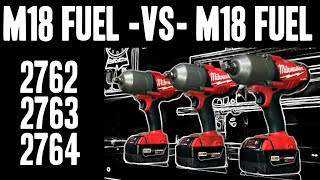 M18 FUEL - VS - M18 FUEL ( 2762 / 2763 / 2764 ) High Torque Impact Wrenches
