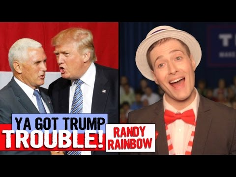 Ya Got Trump Trouble! - Randy Rainbow Song Parody