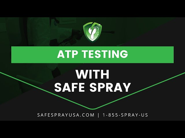 ATP Testing with Safe Spray Disinfecting