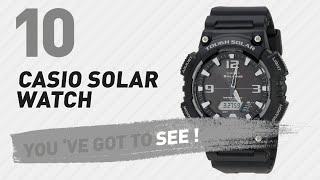 Casio Solar Watch Top 10 // New & Popular 2017