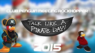 Club Penguin: Meeting Rockhopper Talk Like A Pirate Day 2015