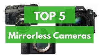 Video Top 5 Best Mirrorless Cameras 2018 download MP3, 3GP, MP4, WEBM, AVI, FLV Juli 2018