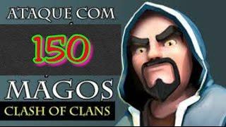 Ataque com 150 MAGOS (Nível Máximo)-Clash of Clans