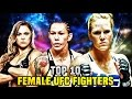 10 Best Female Fighters In The UFC 2017
