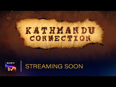 Kathmandu Connection | Web Series | This April | SonyLIV