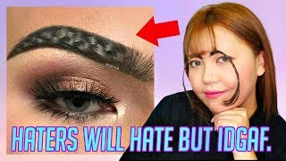 "TESTING VIRAL ""BRAIDED"" EYEBROWS! idgaf what u have to say."