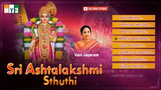 Goddess Lakshmi Songs - Sri Ashtalakshmi Sthuthi - Vani Jayaram - JUKEBOX - BHAKTI SONGS