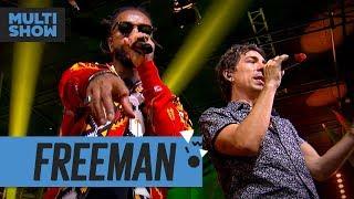 Baixar Freeman  | Di Ferrero + Rael | Música Boa Ao Vivo | Música Multishow